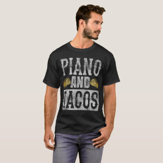 Piano and Tacos Funny Taco Band Distressed T-Shirt