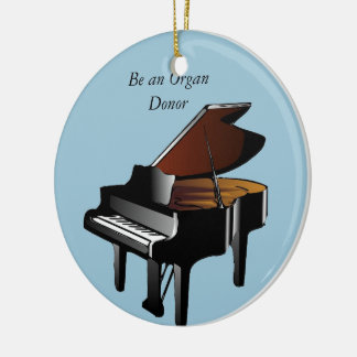 Piano Be an Organ Donor Round Ceramic Decoration
