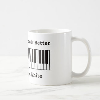 Piano Everything Sounds better in black and white Coffee Mug