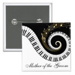 Piano Keys and Music Notes Mother of the Groom Pinback Buttons