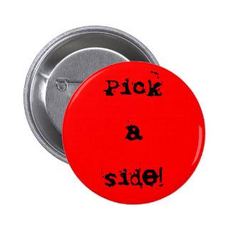 Pick a Side Button