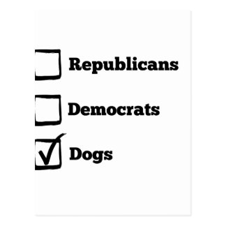 Pick Dogs! Political Election Dog Print Postcard