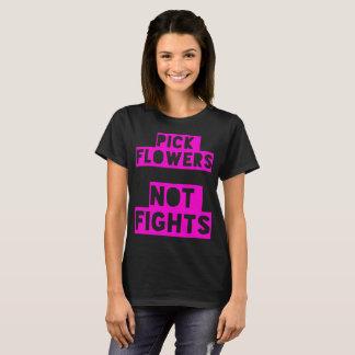 Pick Flowers Not Fights Peace Girlfriend T-Shirts