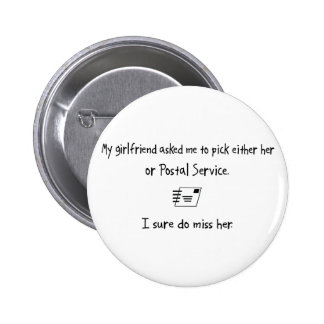 Pick Girlfriend or Postal Service Buttons