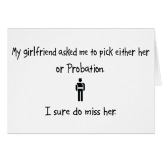 Pick Girlfriend or Probation Card