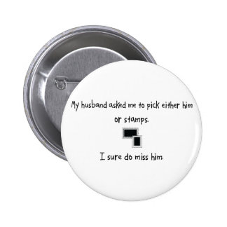 Pick Husband or Stamps Pinback Button