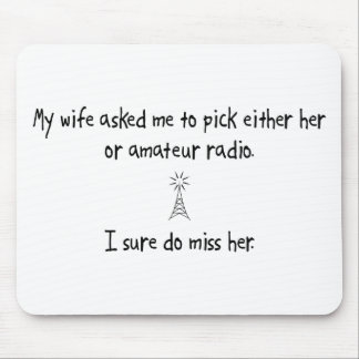Pick Wife or Amateur Radio Mouse Pad