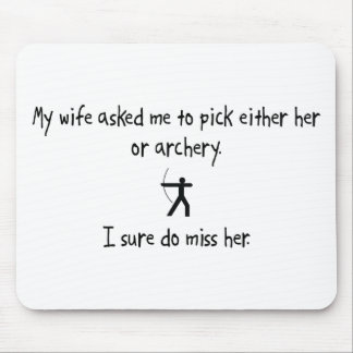 Pick Wife or Archery Mouse Pad