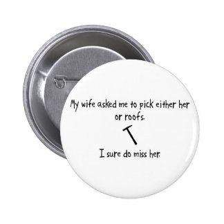 Pick Wife or Roofs Buttons