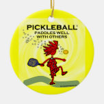 Pickleball Paddles Well With Others Christmas Tree Ornaments