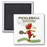 Pickleball Paddles Well With Others Refrigerator Magnet