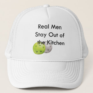 Pickleball -- stay out of the kitchen trucker hat