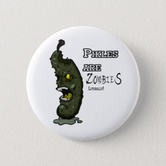 Pickles are Zombies button