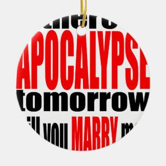 pickup line apocalypse tomorrow marriage proposal round ceramic decoration