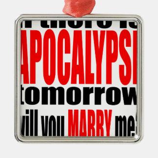 pickup line apocalypse tomorrow marriage proposal Silver-Colored square decoration