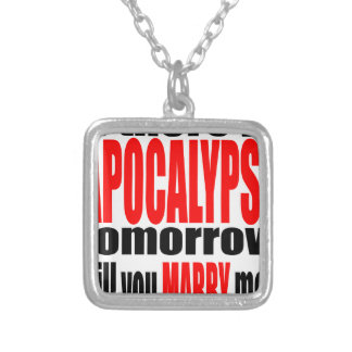 pickup line apocalypse tomorrow marriage proposal silver plated necklace