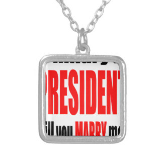 pickup line hillary president marriage proposal br silver plated necklace