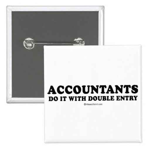 Pickup Line T-shirts - Accountants do it with doub Pins