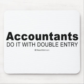 "Pickup Lines - ""Acountants do it with double entry Mouse Mat"
