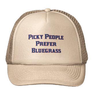 Picky People Prefer Bluegrass Cap