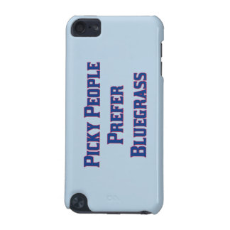 Picky People Prefer Bluegrass iPod Touch 5G Covers