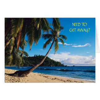 Picture1, NEED TO GET AWAY? Note Card