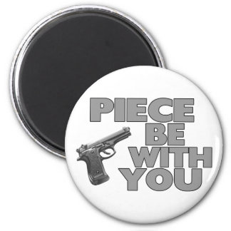 Piece Be With You 6 Cm Round Magnet