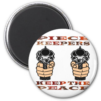 Piece Keepers Keep The Peace 6 Cm Round Magnet