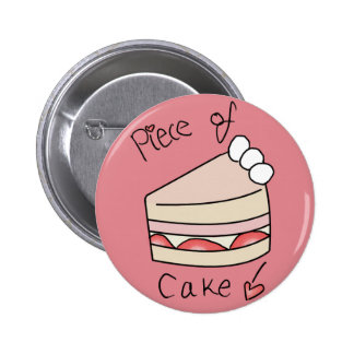 Piece of cake - Pink 6 Cm Round Badge