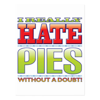 Pies Hate Post Cards