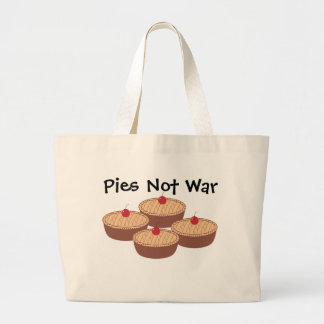Pies Not War Large Tote Bag