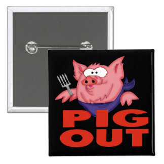Pig Out Funny T-shirts Gifts 15 Cm Square Badge