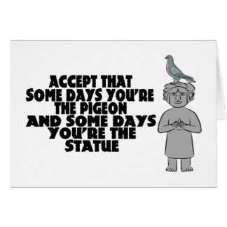 Pigeon Or Statue Card