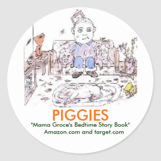"Piggies-""Mama Groce's Bedtime Story Book"" Round Sticker"