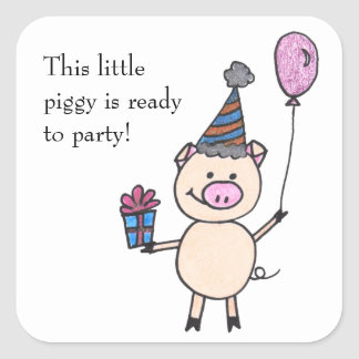Piggy Ready to Party Square Sticker