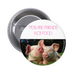 pigs, PIGS ARE FRIENDS NOT FOOD 6 Cm Round Badge