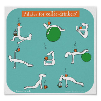 pilates for coffee drinkers print