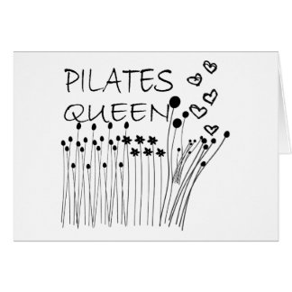 Pilates Method Queen! Card