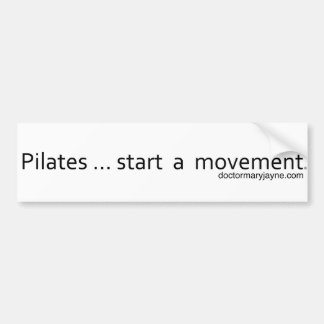 Pilates...start a movement bumper sticker