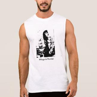Pillage and Plunder Sleeveless Shirt