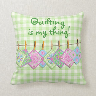 Pillow - Quilting is My Thing - Closeline Quilts