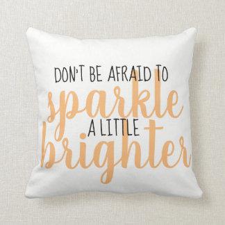 Pillow - Sparkle Brighter