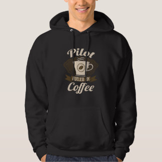 Pilot Fuelled By Coffee Hoodie