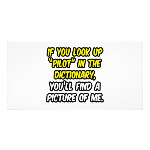 Pilot In Dictionary...My Picture Customized Photo Card