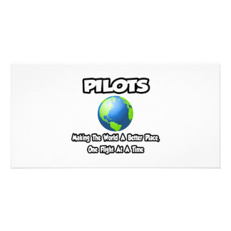 Pilots...Making the World a Better Place Customized Photo Card