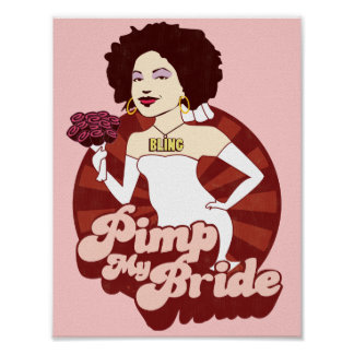 Pimp My Bride Posters