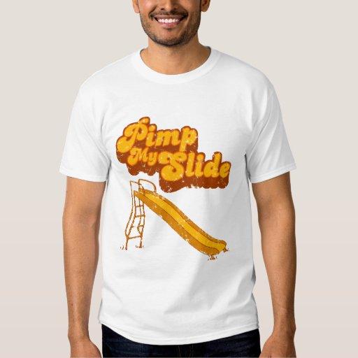 Pimp My Slide 2 Shirts