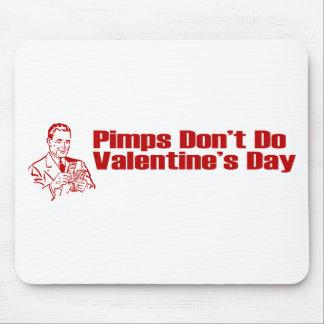 Pimps Don't Do Valentine's Day Mousepad