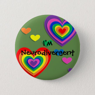 "Pin ""in ' m Neurodivergent """