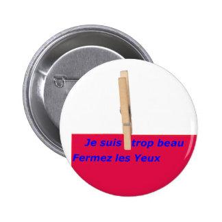 PINCE A LINGE TROP BEAU 1 PNG PIN'S AVEC AGRAFE